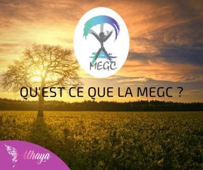 Alhaya - Qu'est ce que la MEGC ?