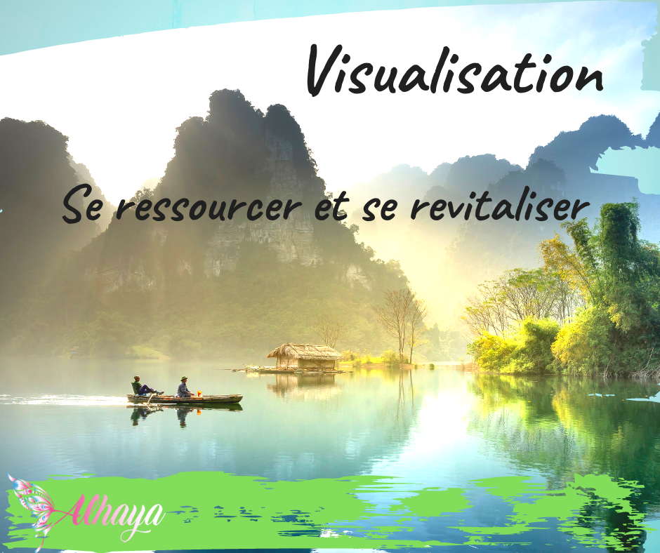 Visualisation - se ressourcer et se revitaliser - Alhaya